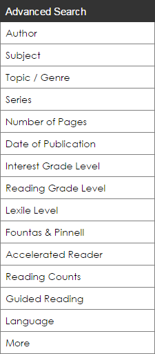 The Advanced Search options in the sidebar include Author, Subject, Topic/Genre, Series, Number of Pages, Date of Publication, Interest Grade Level, Reading Grade Level, Lexile Level, Fountas & Pinnell, Accelerated Reader, Reading Counts, Guided Reading, Language, and More buttons