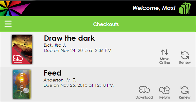 The Checkouts screen featuring two digital resources, Draw the Dark and Feed. Due Dates are listed under the resources, along with buttons for Move Online, Renew, Download, and Return