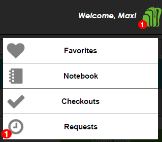 The Backpack Options. Requests is located beneath Favorites, Notebook, and Checkouts. A red circle with the number of requests is located next to the Backpack icon and the Requests button.