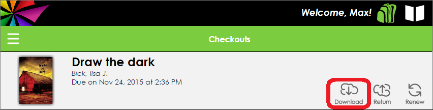 In your list of Checkouts, the Download button is circled, located to the left of the Return and Renew buttons