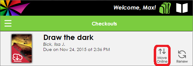 This resource listed in the Checkouts screen has a Move Online button